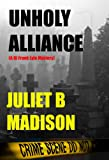 Unholy Alliance: (A DI Frank Lyle Mystery) (DI Frank Lyle Mysteries Book 3)