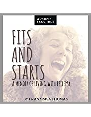 Fits and Starts: A Memoir of Living with Epilepsy