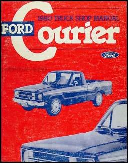 1980 ford courier truck repair shop manual (original) ford amazon Ford Courier Pickup Truck 1980 ford courier truck repair shop manual (original) paperback \u2013 1979