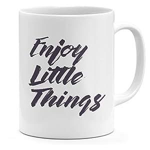 Loud Universe Ceramic Enjoy Little Things Inspirational Mug, White