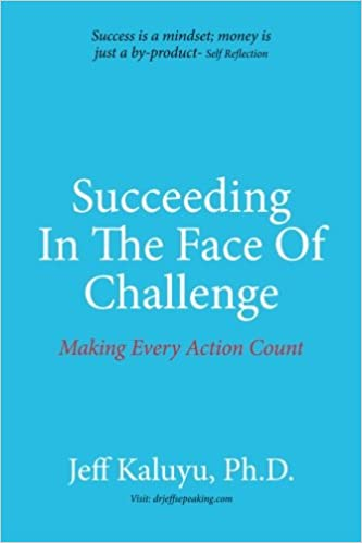 Book Succeeding In The Face Of Challenge: Making Every Action Count