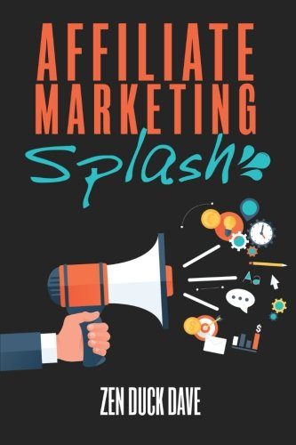 41E yqScoEL - Affiliate Marketing Splash: Building Affiliate Sites That Rank (and bank)
