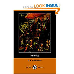 Heretics (Dodo Press) G. K. Chesterton