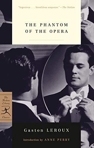 The Phantom of the Opera (Modern Library Classics)
