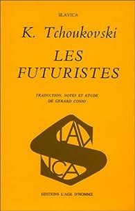 Les Futuristes par Korneï Tchoukovski