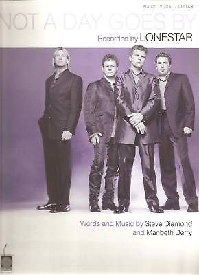 Sheet Music 2001 Not A Day Goes By Lonestar 139 (Not A Day Goes By Sheet Music)