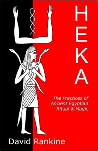 Heka the practices of ancient egyptian ritual and magic david heka the practices of ancient egyptian ritual and magic david rankine 9781905297078 amazon books fandeluxe Image collections