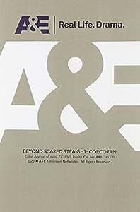 Beyond Scared: Corcoran