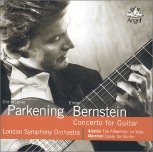 Christopher Parkening · Elmer Bernstein ~ Concerto for Guitar - E. Bernstein · Albeniz · Marshall by Angel Records