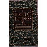 The Pursuit of Holiness, Jerry Bridges, 0891094679