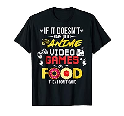Anime Video Games Shirt Funny Anime Food Lover Gifts