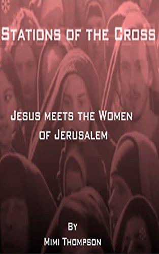 Stations of the Cross - Jesus meets the women of Jerusalem