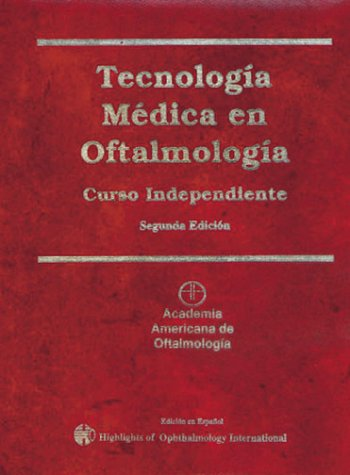 Tecnología Médica en Oftalmología (Spanish Edition) Robert L. Stamper