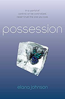Possession by [Johnson, Elana]