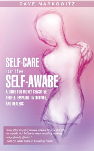 Self Care Self Aware Sensitive Empaths Intuitives product image