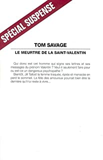 Le meurtre de la Saint-Valentin, Savage, Tom