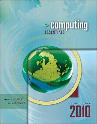 Computing Essentials 2010 Introductory Edition (The...
