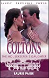 The Housekeeper's Daughter (Coltons)
