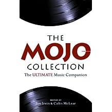 Mojo Collection: The Ultimate Music Companion