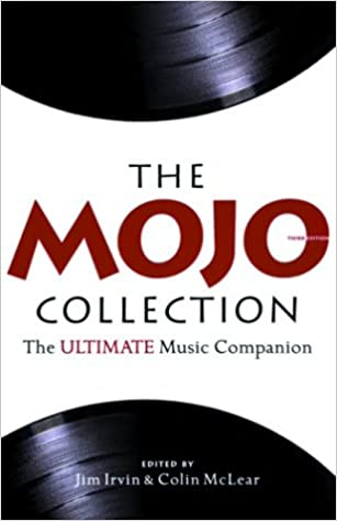 The Mojo Collection: The Greatest Albums of All Time    and