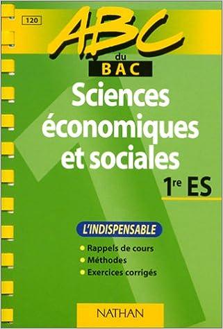 Lire en ligne ABC du bac, sciences économiques et sociales, niveau première ES pdf epub