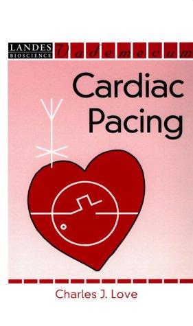 Cardiac Pacing  Landes Bioscience Medical Handbook  Vademecum