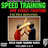 Speed Training for Street Fighting (Volume 2): Tactile Reflexes