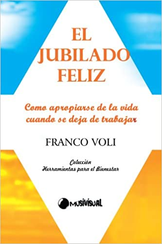 Amazon.com: El Jubilado Feliz (Spanish Edition ...