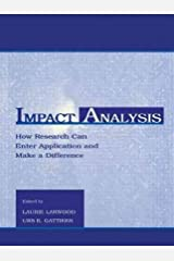 [(Impact Analysis: How Research Can Enter Application and Make a Difference )] [Author: Laurie Larwood] [Sep-1999] Paperback