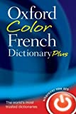 Oxford Color French Dictionary Plus, Oxford University Press, 0199214697