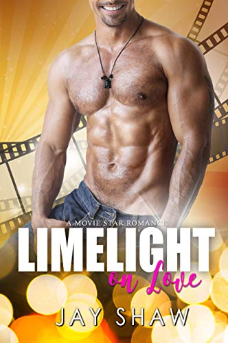 Hollywood Stars On Red Carpet (Limelight on Love: A Sexy Hollywood Romance (Movie Star Romance Book)