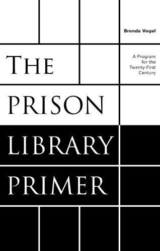 Download The Prison Library Primer: A Program for the Twenty-First Century Pdf