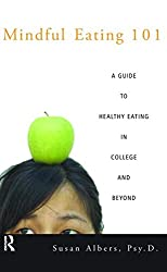 Mindful Eating 101: A Guide to Healthy Eating in College and Beyond
