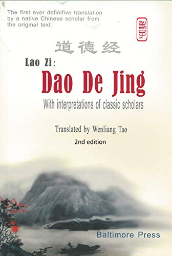Dao De Jing: With interpretations of classic sholars