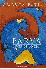 Parva roman graphique - l'éveil de l'océan Paperback