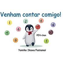 Venham contar comigo! (Portuguese Edition)