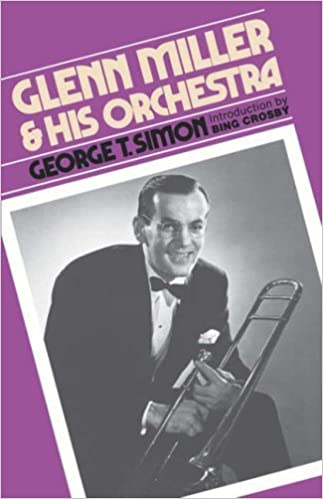 Book Glenn Miller & His Orchestra by George T. Simon (1980-08-22)