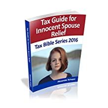 Innocent Spouse Relief: Tax Bible Series 2016