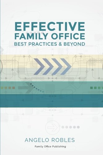 Effective Family Office: Best Practices and Beyond by Family Office Publishing (Image #1)
