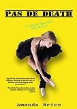 Pas De Death (The Dani Spevak Mystery Series Book 3)