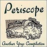 Periscope: Another Yoyo Comp