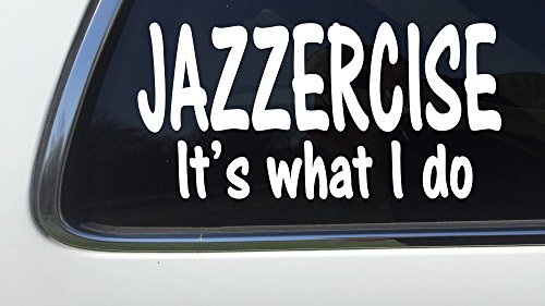 thatlilcabin-jazzercise-its-what-i-do-as177-8-jazzercise-decal