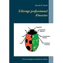 L'Elevage Professionnel D'Insectes
