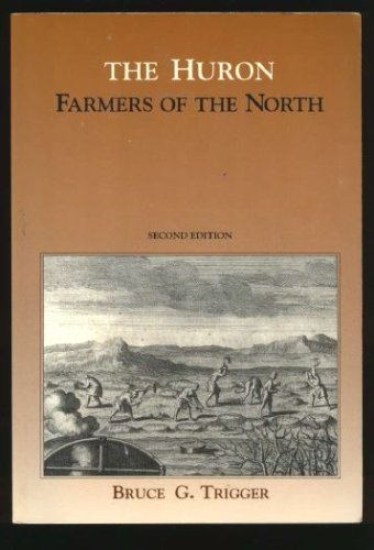 The Huron, Farmers of the North