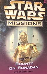 Bounty on Bonadan (Star Wars Missions #19) [Paperback] by Windham, Ryder