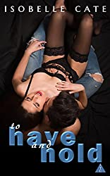 To Have and Hold (The Club Book Series)
