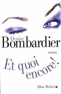 Et quoi encore ! par Bombardier