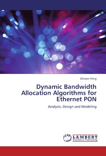 Dynamic Bandwidth Allocation Algorithms for Ethernet PON: Analysis, Design and Modeling