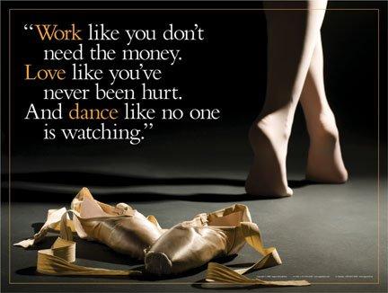 Work Love Dance Ballerina �Motivational Poster