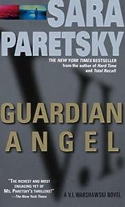 Guardian Angel (V.I. Warshawski Novels Book 7)
